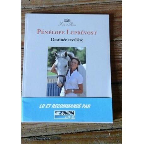 Destinée Cavaliere, Pénélope Leprévost collection Rois et Rênes edition Lavauzelle