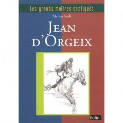 Jean d'Orgeix, les maîtres expliqués de Marion Scali