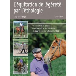 L'équitation de légèreté par l'éthologie 2nde édition de Stéphane Bigo chez Vigot