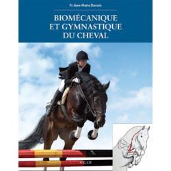 Biomécanique et gymnastique du cheval du Pr Jean-Marie Denoix édition Vigot