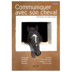 Communiquer avec son cheval, 5°édition de Véronique de Saint Vaulry édition Vigot