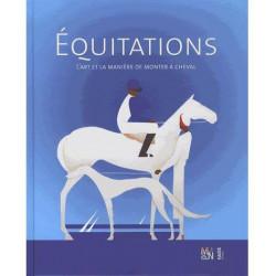 Equitations, l'Art et la manière de monter à cheval d'Alice Gandin et Julie Romain