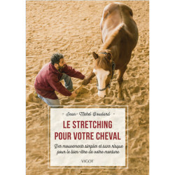 Le stretching pour votre cheval de Jean Michel Boudard édition Vigot