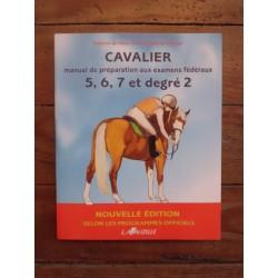 Cavalier, manuel de préparation aux examens fédéraux du galop 5 à 7 et degré2